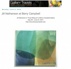 News: Gallery Travels features Jill Nathanson at Berry Campbell, June  8, 2015 - Annie Russinof