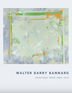 News: Walter Darby Bannard: Paintings from 1969 to 1975 | Exhibition Catalogue Now Available, November  8, 2018 - Berry Campbell